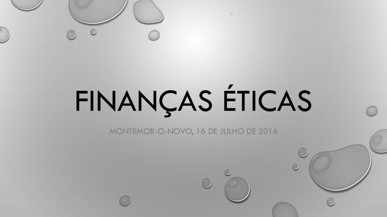 Reflexão sobre as Finanças Éticas
